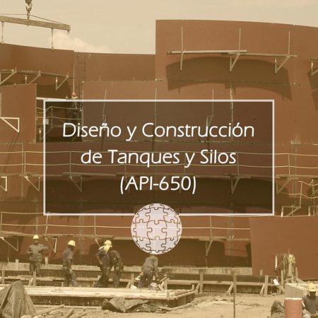 Curso en Diseño y Construcción de Tanques y Silos (API-650)