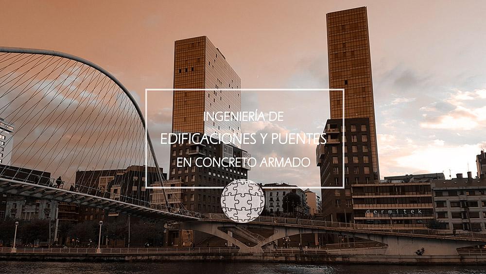 Diplomado en Ingeniería de Edificaciones y Puentes en Concreto Armado
