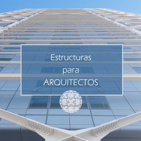 Curso de Estructuras para Arquitectos