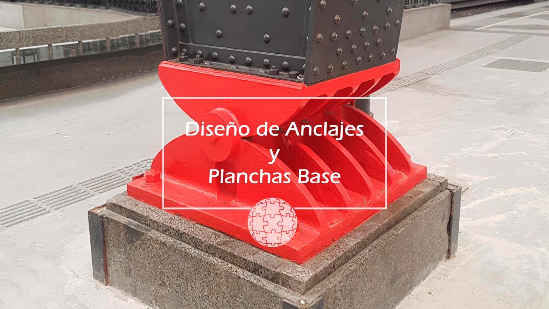 Curso en Diseño de Anclajes y Planchas Base